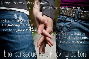 Teaser Consequences of Loving Colton