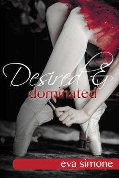 Desired & Dominated Eva Simone