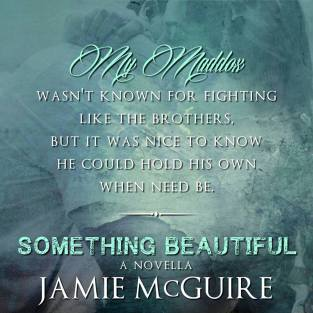 Something Beautiful Teaser My Maddox